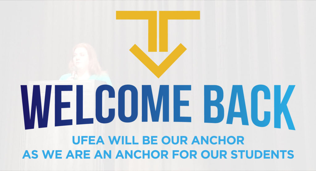 Welcome Back: UFEA will be Our Anchor as we are an Anchor for our Students